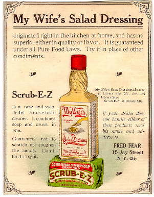 Early 20th century advertisement for My Wife's Salad Dressing; click to enlarge.
